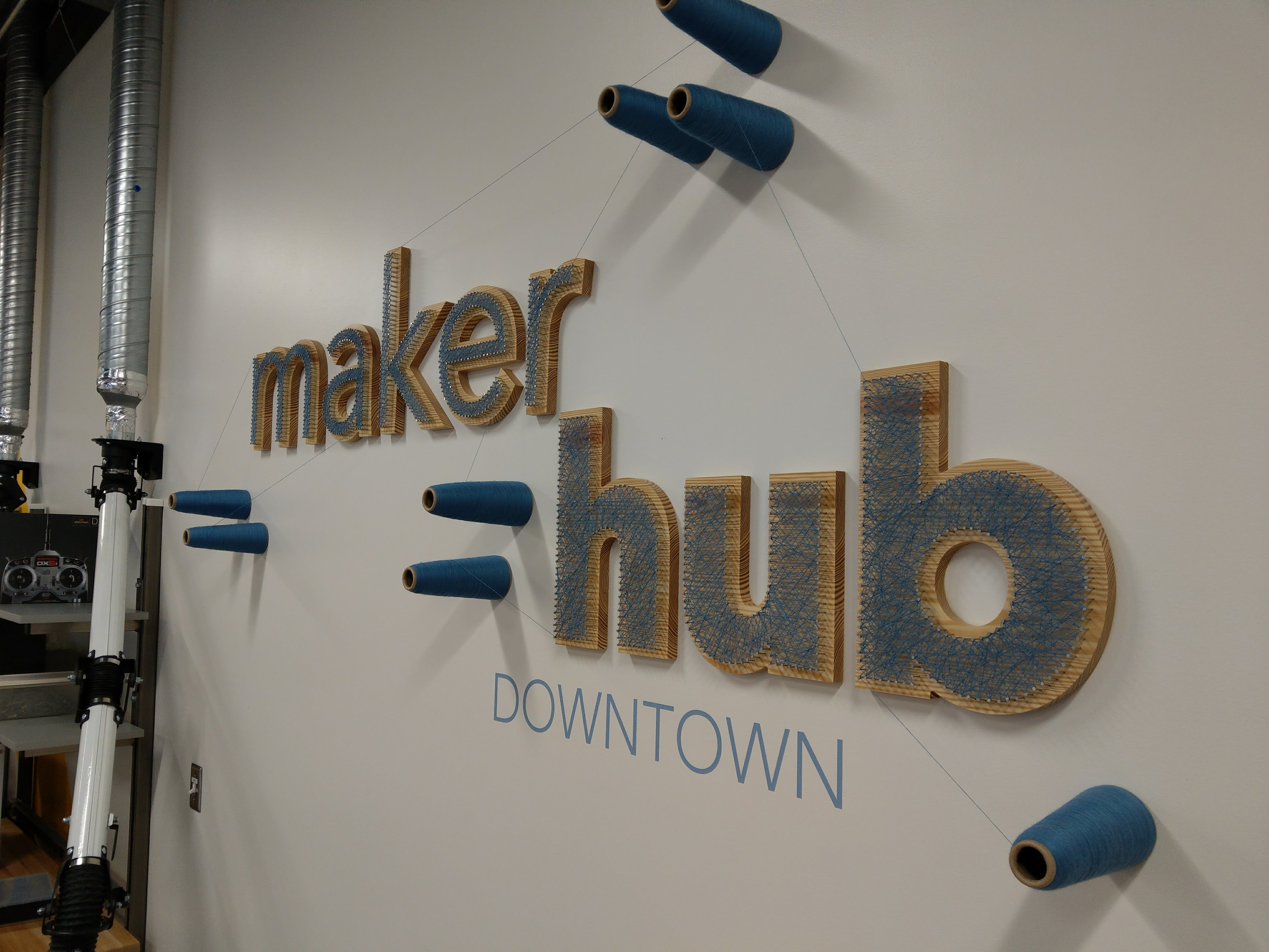 Maker Hub Downtown Sign